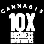 Cannabis10x business opportunities